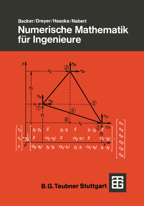 Numerische Mathematik für Ingenieure von Becker Jürgen, Dreyer,  Hans-Joachim, Haacke,  Wolfhart, Nabert,  Rudolf