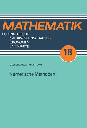 Numerische Methoden von Matthaeus,  Wolf-Gert, Oelschlägel,  Dieter