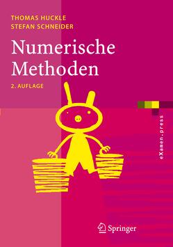 Numerische Methoden von Huckle,  Thomas, Schneider,  Stefan