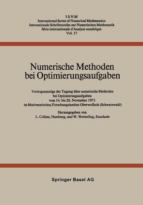 Numerische Methoden bei Optimierungsaufgaben von Collatz,  L., Wetterling,  W.