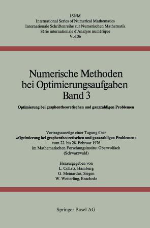 Numerische Methoden bei Optimierungsaufgaben Band 3 von Collatz,  L., Meinardus,  G., Wetterling,  W.