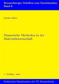 Numerische Methoden in der Materialwissenschaft von Bäker,  Martin, Lange,  Nikolas