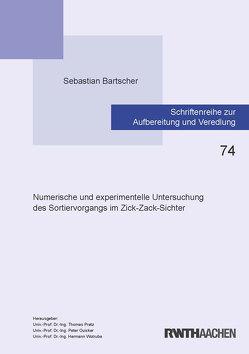 Numerische und experimentelle Untersuchung des Sortiervorgangs im Zick-Zack-Sichter von Bartscher,  Sebastian