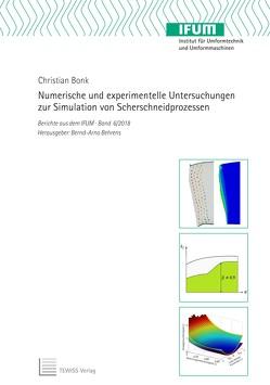 Numerische und experimentelle Untersuchungen zur Simulation von Scherschneidprozessen von Behrens,  Bernd-Arno, Bonk,  Christian