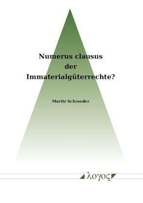Numerus clausus der immaterialg terrechte von schroeder for Der numerus clausus