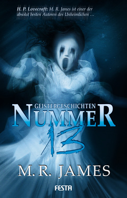 Nummer 13 – Geistergeschichten von James,  M R, Lee,  Edward