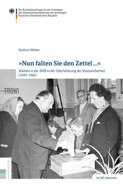 """""""Nun falten Sie den Zettel …"""" von Florath,  Bernd, Weber,  Gudrun"""