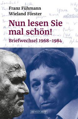Nun lesen Sie mal schön! von Berbig,  Roland, Förster,  Wieland, Fühmann,  Franz