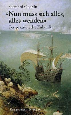 """""""Nun muss sich alles, alles wenden"""" von Oberlin,  Gerhard"""