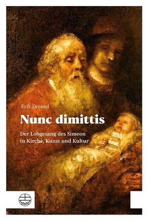 Nunc dimittis von Dremel,  Erik
