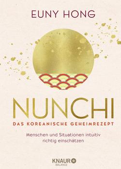 Nunchi – Das koreanische Geheimrezept von Hong,  Euny, Thiele,  Sabine