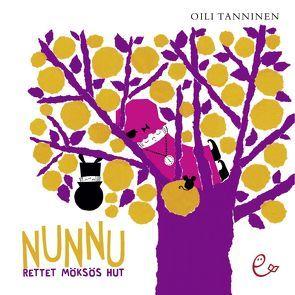 Nunnu rettet Möskös Hut von Buchner,  Elisabeth, Tanninen,  Oili