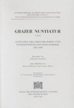Nuntiatur des Girolamo Portia und Korresondenz des Hans Kobenzl 1592-1595 von Rainer,  Johann