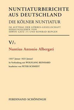Nuntius Antonio Albergati von Gatz,  Erwin, Reinhard,  Wolfgang, Repgen,  Konrad, Schmidt,  Peter