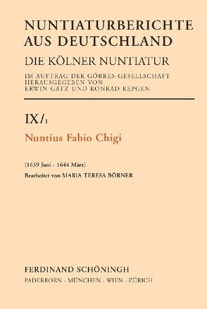 Nuntius Fabio Chigi von Börner,  Maria Teresa, Maubach,  Manfred, Repgen,  Konrad