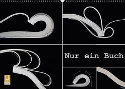 Nur ein Buch (Wandkalender 2018 DIN A2 quer) von Eppele,  Klaus