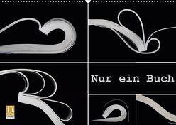 Nur ein Buch (Wandkalender 2019 DIN A2 quer) von Eppele,  Klaus