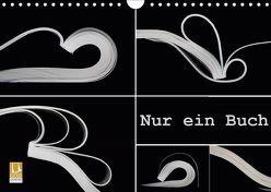 Nur ein Buch (Wandkalender 2019 DIN A4 quer) von Eppele,  Klaus
