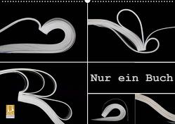 Nur ein Buch (Wandkalender 2021 DIN A2 quer) von Eppele,  Klaus