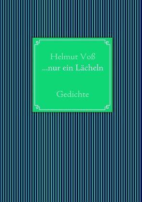 …nur ein Lächeln von Voß,  Helmut