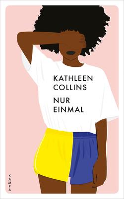 Nur einmal von Collins,  Kathleen, Jakobeit,  Brigitte, Oldenburg,  Volker