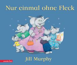 Nur einmal ohne Fleck von Murphy,  Jill