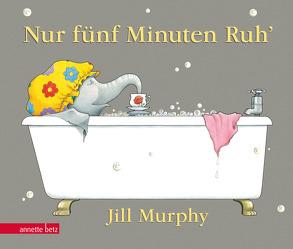 Nur fünf Minuten Ruh' von Murphy,  Jill