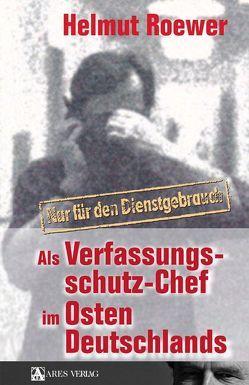 Nur für den Dienstgebrauch von Roewer,  Helmut