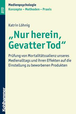 """""""Nur herein, Gevatter Tod"""" von Krämer,  Nicole, Löhnig,  Katrin, Schwan,  Stephan, Suckfüll,  Monika, Unz,  Dagmar"""