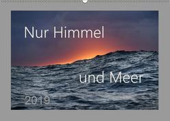 Nur Himmel und Meer (Wandkalender 2019 DIN A2 quer) von Arnulf Müller,  Dr.