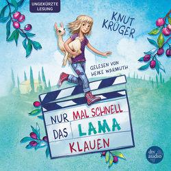 Nur mal schnell das Lama klauen von Körting,  Verena, Krüger,  Knut, Warmuth,  Heike