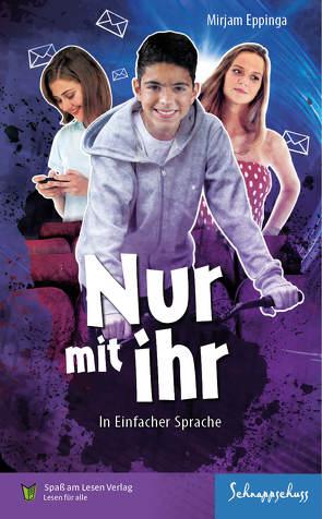 Nur mit ihr von Eppinga,  Mirjam, Spaß am Lesen Verlag GmbH, Zindler,  Frederike
