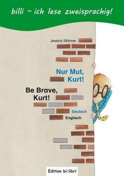 Nur Mut, Kurt! von Störmer,  Jessica