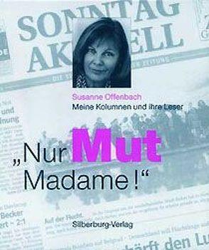 Nur Mut, Madame! von Offenbach,  Susanne