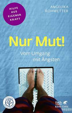 Nur Mut! von Rohwetter,  Angelika
