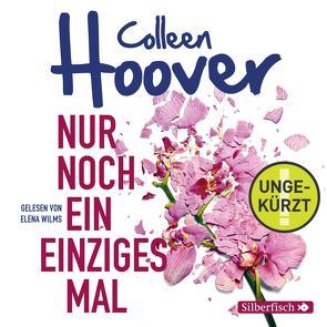 Nur noch ein einziges Mal (Ungekürzt Download) von Ganslandt,  Katarina, Hoover,  Colleen, Wilms,  Elena