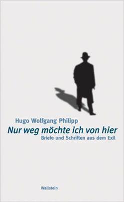 """""""Nur weg möchte ich von hier"""" von Bucheli,  Roman, Philipp,  Hugo W"""