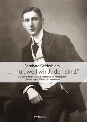 """""""… nur, weil wir Juden sind."""" von Gelderblom,  Bernhard"""