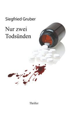 Nur zwei Todsünden von Gruber,  Siegfried