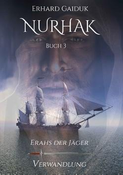 Nurhak von Gaiduk,  Erhard