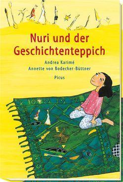 Nuri und der Geschichtenteppich von Karimé,  Andrea, von Bodecker-Büttner,  Annette