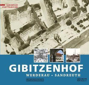 Nürnberg-Gibitzenhof. Mit Werderau und Sandreuth von Windsheimer,  Bernd
