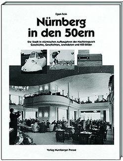 Nürnberg in den 50ern von Fein,  Egon