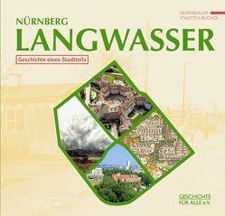 Nürnberg-Langwasser von Bauernfeind,  Martina, Geschichte Für Alle e.V., Windsheimer,  Bernd