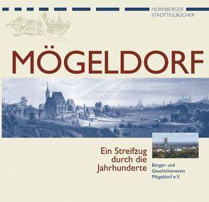 Nürnberg-Mögeldorf von Geschichte Für Alle e.V., Köhler,  Ute, Köhler,  Wolfgang, Mittenhuber,  Martina, Neumann,  Günter, Schaller,  Elfriede