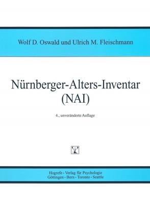 Nürnberger-Alters-Iventar (NAI) von Fleischmann,  Ulrich M, Oswald,  Wolf D.