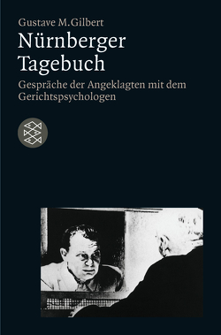 Nürnberger Tagebuch von Gilbert,  Gustave M.