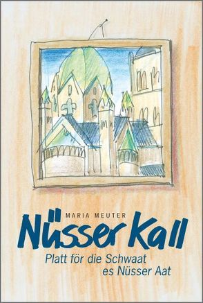 Nüsser Kall von Meuter,  Maria