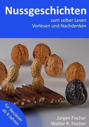 Nussgeschichten von Fischer,  Jürgen, Fischer,  Walter R.