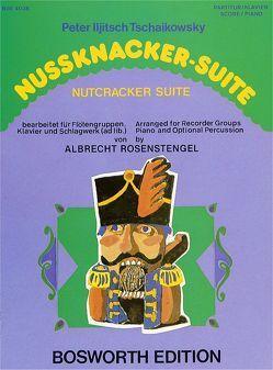 Nussknacker-Suite für Blockflöten-Gruppe von Bosworth Music, Tschaikowsky,  Peter